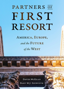 Launch of 'Partners of first resort: America, Europe, and the future of the West' by David McKean and Bart Szewczyk with Ian Bond